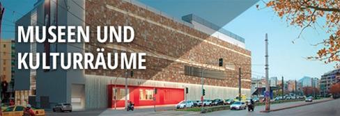 Hotels, Museen und Kulturräume